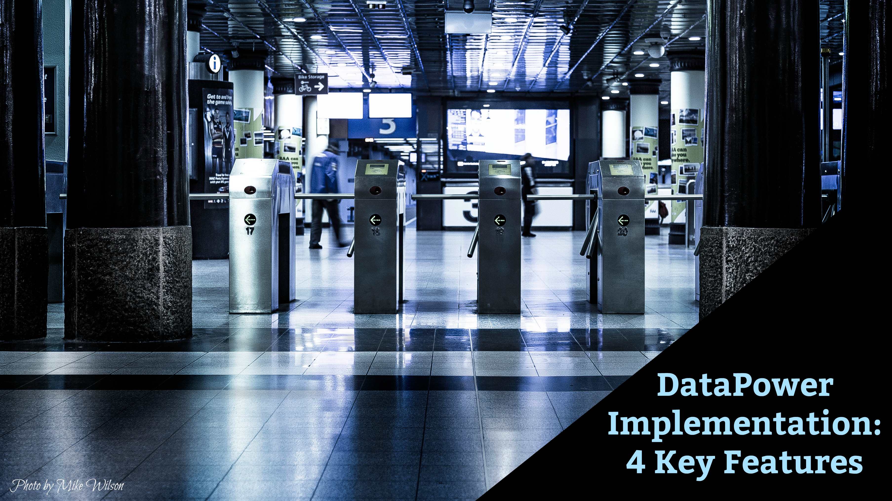 Does your DataPower Implementation Support These 4 Key